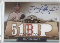 Daniel Bard /75