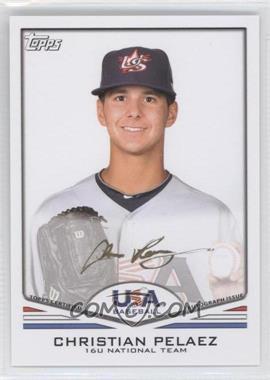 2011 Topps USA Baseball Team - Autographs - Gold Ink #USA-A36 - Christian Pelaez /25