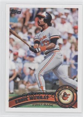 2011 Topps #651.2 - Eddie Murray (Legends)
