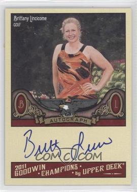 2011 Upper Deck Goodwin Champions Autographs #A-LI - Brittany Lincicome