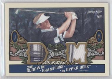 2011 Upper Deck Goodwin Champions Dual Memorabilia #M2-JM - Johnny Miller