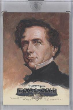 2011 Upper Deck Goodwin Champions Goodwin Masterpieces Presidential Series Autographed by Artist #GMPS-14 - Franklin Pierce /10