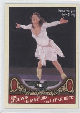 2011 Upper Deck Goodwin Champions #61 - Nancy Kerrigan