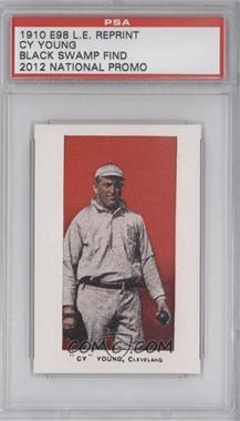 2012 1910 E98 Black Swamp Find Reprints - National Convention [Base] #956 - Cy Young /1500 [PSA AUTHENTIC]