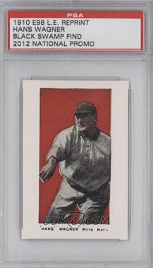 2012 1910 E98 Black Swamp Find Reprints - National Convention [Base] #N/A - Honus Wagner /1500 [PSA AUTHENTIC]