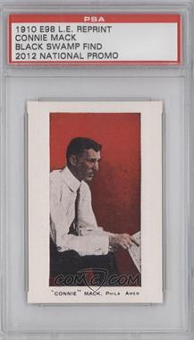 2012 1910 E98 Black Swamp Find Reprints National Convention [Base] #38 - Connie Mack /1500 [PSA AUTHENTIC]