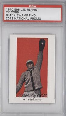 2012 1910 E98 Black Swamp Find Reprints National Convention [Base] #454 - Ty Cobb /1500 [PSAAUTHENTIC]