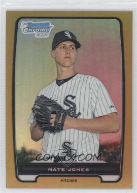 2012 Bowman - Chrome Prospects - Gold Refractor #BCP202 - Nate Jones /50