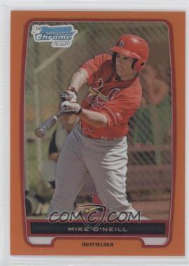 2012 Bowman - Chrome Prospects - Orange Refractor #BCP131 - Mike O'Neill /25