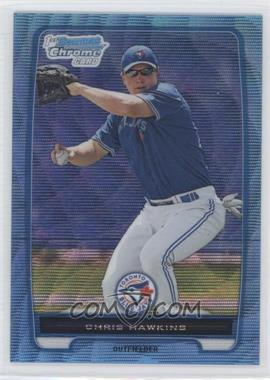 2012 Bowman - Chrome Prospects - Redemption Refractor Blue Wave #BCP138 - Chris Hawkins
