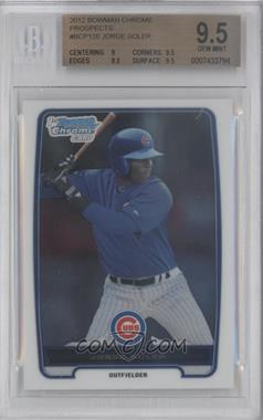 2012 Bowman - Chrome Prospects #BCP120 - Jorge Soler [BGS 9.5]