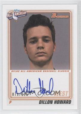 2012 Bowman Aflac All-American Certified Autographs [Autographed] #AFLAC-DH - Dillon Howard /225