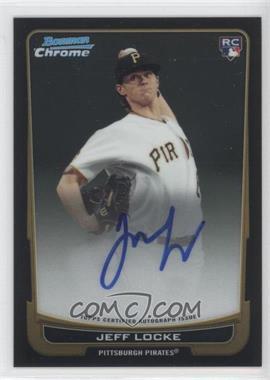 2012 Bowman Chrome - Rookie Certified Autographs - [Autographed] #204 - Jeff Locke