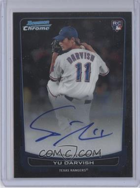 2012 Bowman Chrome - Rookie Certified Autographs - [Autographed] #209 - Yu Darvish