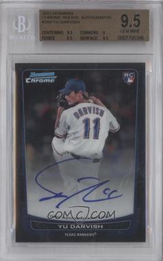2012 Bowman Chrome - Rookie Certified Autographs - [Autographed] #209 - Yu Darvish [BGS9.5]