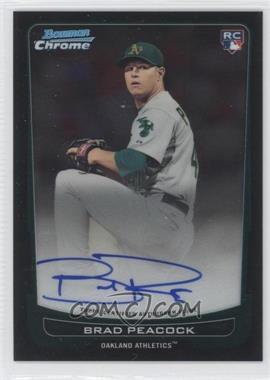 2012 Bowman Chrome - Rookie Certified Autographs - [Autographed] #216 - Brad Peacock