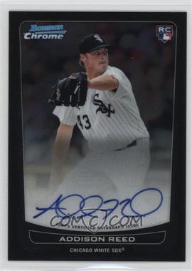 2012 Bowman Chrome - Rookie Certified Autographs - [Autographed] #220 - Addison Reed