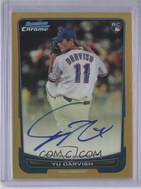 2012 Bowman Chrome - Rookie Certified Autographs - Gold Refractor [Autographed] #209 - Yu Darvish /50