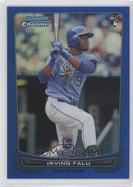 2012 Bowman Chrome Blue Refractor #115 - Irving Falu /250