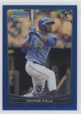 2012 Bowman Chrome Blue Refractor #115 - Irving Falu /250