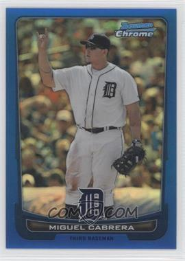 2012 Bowman Chrome Blue Refractor #36 - Miguel Cabrera /250