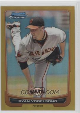 2012 Bowman Chrome Gold Refractor #198 - Ryan Vogelsong /50