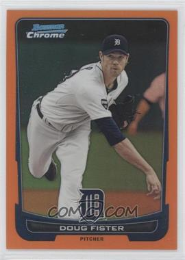 2012 Bowman Chrome Orange Refractor #19 - Doug Fister /25