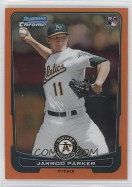2012 Bowman Chrome Orange Refractor #99 - Jarrod Parker /25