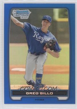 2012 Bowman Chrome Prospects Blue Refractor #BCP96 - Greg Billo /250