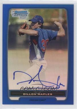 2012 Bowman Chrome Prospects Certified Autographs Blue Refractor [Autographed] #BCP75 - Dillon Maples /150