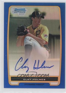 2012 Bowman Chrome Prospects Certified Autographs Blue Refractor [Autographed] #BCP77 - Clay Holmes /150