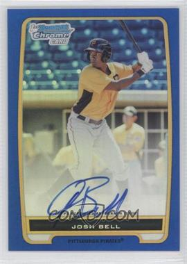 2012 Bowman Chrome Prospects Certified Autographs Blue Refractor [Autographed] #BCP79 - Josh Bell /150