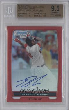 2012 Bowman Chrome Prospects Certified Autographs Red Refractor [Autographed] #BCP93 - Brandon Jacobs /5 [BGS 9.5]