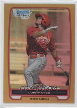2012 Bowman Chrome Prospects Gold Refractor #BCP153 - Luis Mateo /50