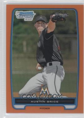 2012 Bowman Chrome Prospects Orange Refractor #BCP170 - Austin Brice /25