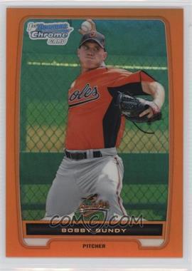 2012 Bowman Chrome Prospects Orange Refractor #BCP198 - Bobby Bundy /25