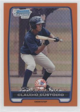 2012 Bowman Chrome Prospects Orange Refractor #BCP22 - Claudio Custodio /25
