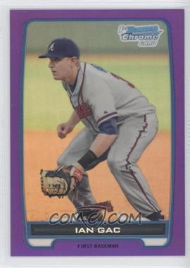 2012 Bowman Chrome Prospects Retail Purple Refractor #BCP76 - Ian Gac /199