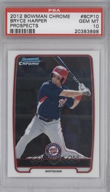 2012 Bowman Chrome Prospects #BCP10 - Bryce Harper [PSA10]