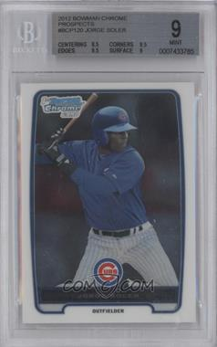 2012 Bowman Chrome Prospects #BCP120 - Jorge Soler [BGS 9]