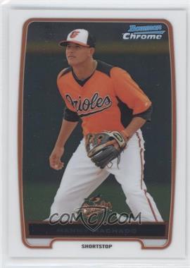 2012 Bowman Chrome Prospects #BCP217 - Manny Machado