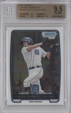 2012 Bowman Chrome Prospects #BCP78 - Nick Castellanos [BGS 9.5]