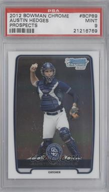 2012 Bowman Chrome Prospects #BCP89 - Austin Hedges [PSA 9]