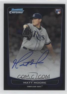 2012 Bowman Chrome Rookie Certified Autographs [Autographed] #211 - Matt Moore