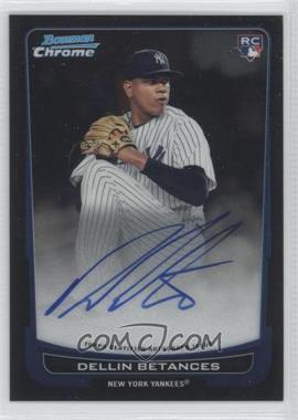 2012 Bowman Chrome Rookie Certified Autographs [Autographed] #217 - Dellin Betances