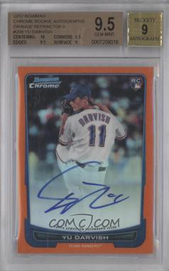2012 Bowman Chrome Rookie Certified Autographs Orange Refractor [Autographed] #209 - Yu Darvish /25 [BGS 9.5]