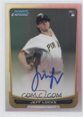 2012 Bowman Chrome Rookie Certified Autographs Refractor [Autographed] #204 - Jeff Locke /500