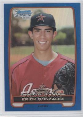 2012 Bowman Draft Picks & Prospects - Chrome Draft Picks - Blue Refractors #BDPP99 - Erick Gonzalez /250