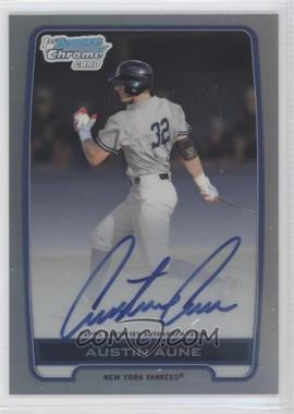 2012 Bowman Draft Picks & Prospects - Chrome Draft Picks Certified Autographs - Refractor [Autographed] #BCA-AAU - Austin Aune