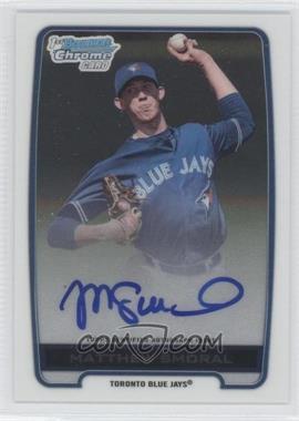 2012 Bowman Draft Picks & Prospects - Chrome Draft Picks Certified Autographs #BCA-MSM - Matthew Smoral